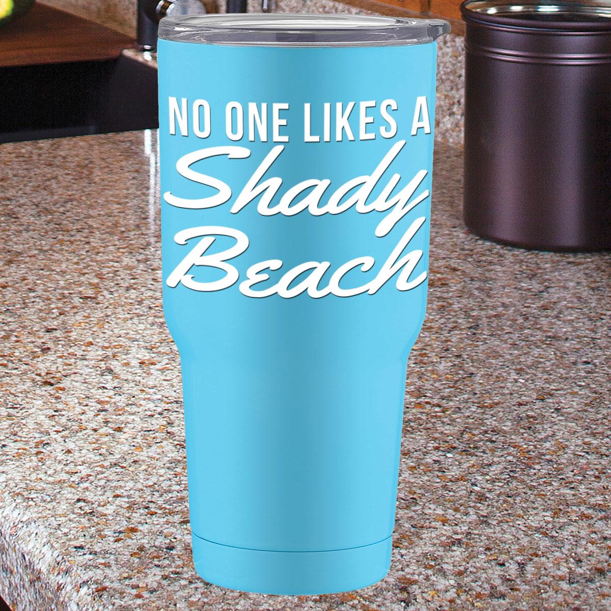 38a9aac9f5a No One Likes A Shady Beach Vinyl Decal